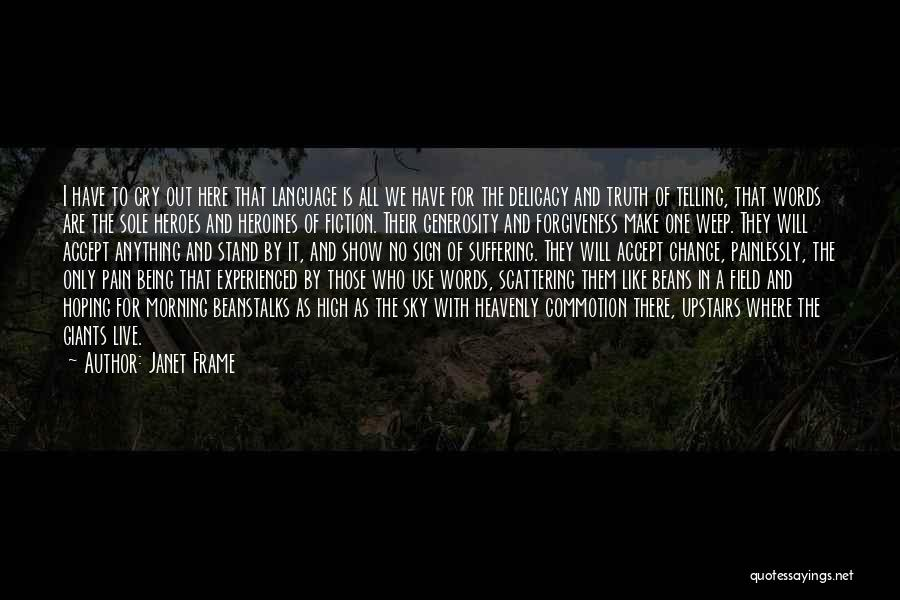 Heavenly Words Quotes By Janet Frame