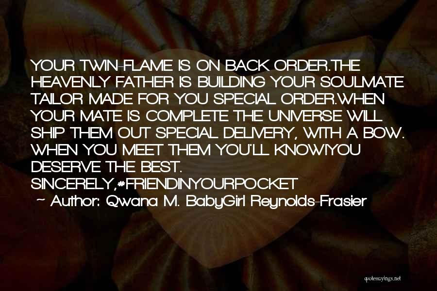 Heavenly Words Quotes By Qwana M. BabyGirl Reynolds-Frasier