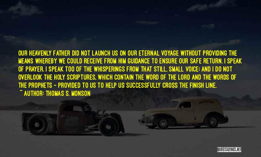 Heavenly Words Quotes By Thomas S. Monson