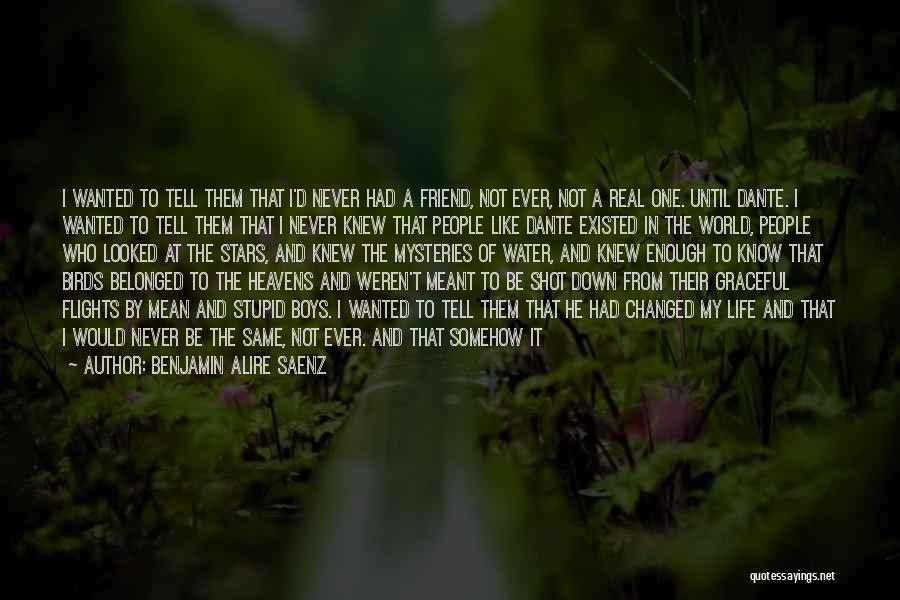 Heavens For Real Quotes By Benjamin Alire Saenz