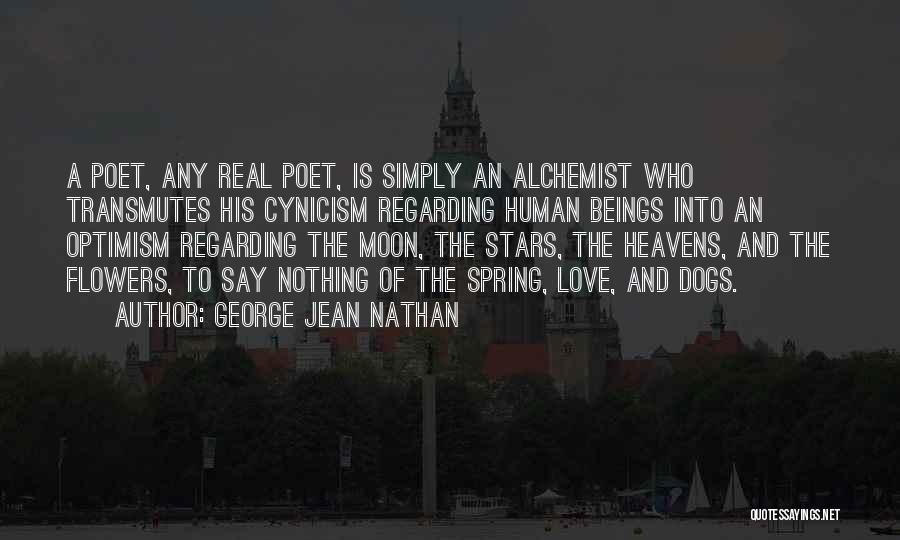 Heavens For Real Quotes By George Jean Nathan