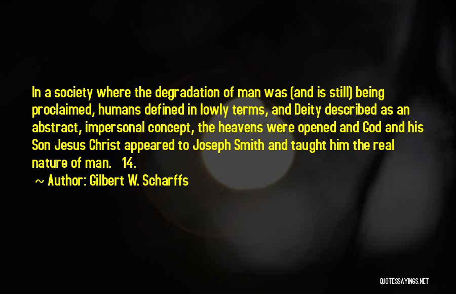 Heavens For Real Quotes By Gilbert W. Scharffs