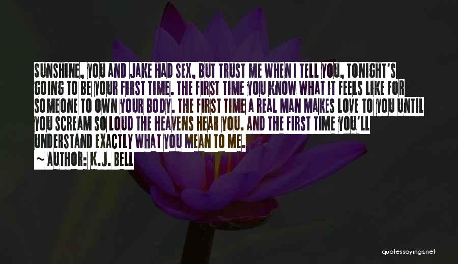Heavens For Real Quotes By K.J. Bell