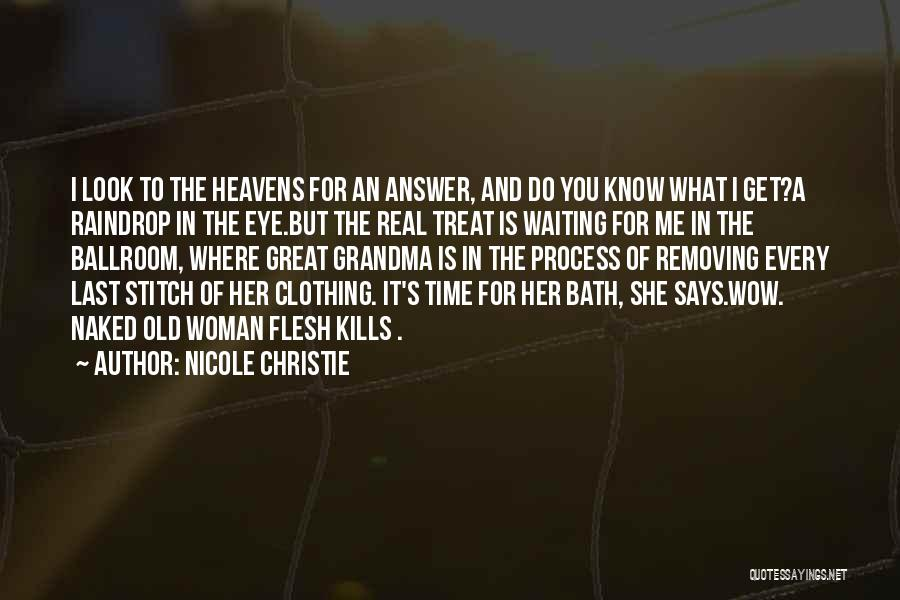 Heavens For Real Quotes By Nicole Christie