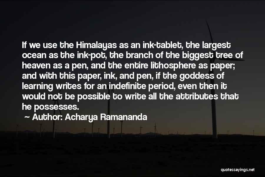Heaven's Tree Quotes By Acharya Ramananda