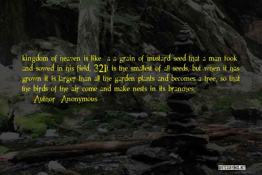 Heaven's Tree Quotes By Anonymous