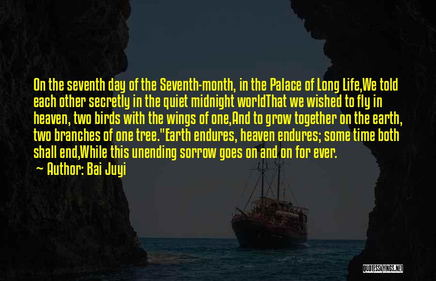 Heaven's Tree Quotes By Bai Juyi
