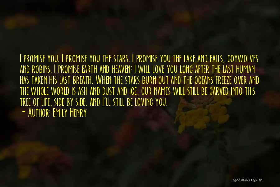 Heaven's Tree Quotes By Emily Henry