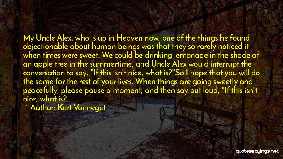 Heaven's Tree Quotes By Kurt Vonnegut