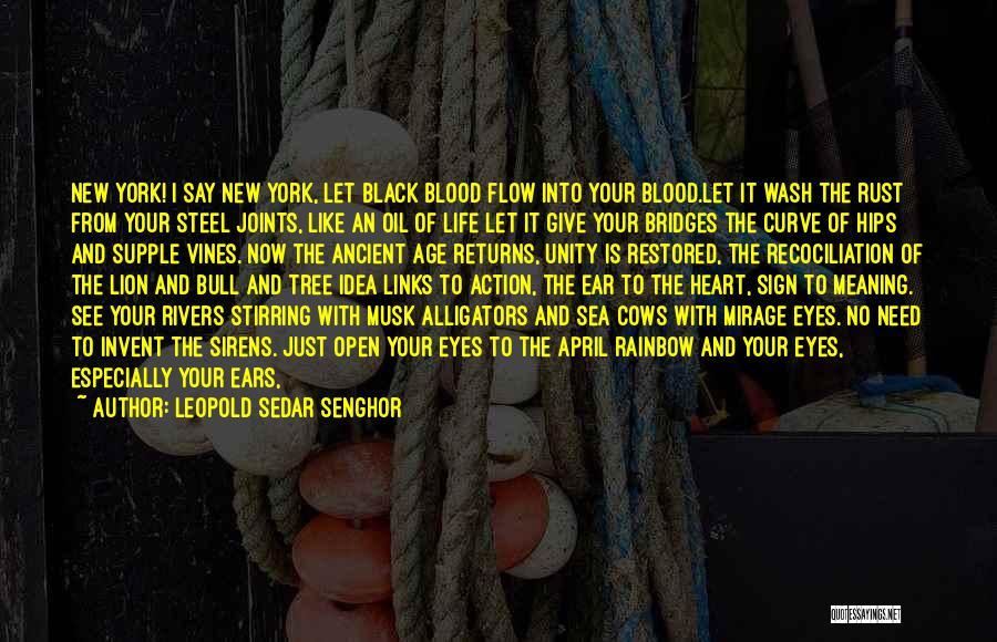 Heaven's Tree Quotes By Leopold Sedar Senghor