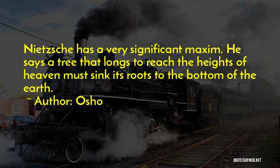 Heaven's Tree Quotes By Osho