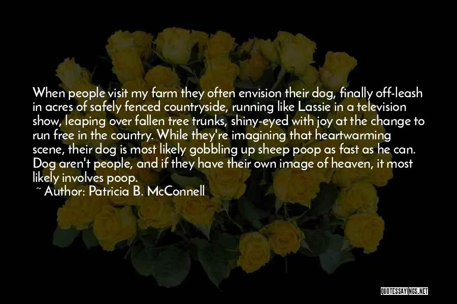 Heaven's Tree Quotes By Patricia B. McConnell