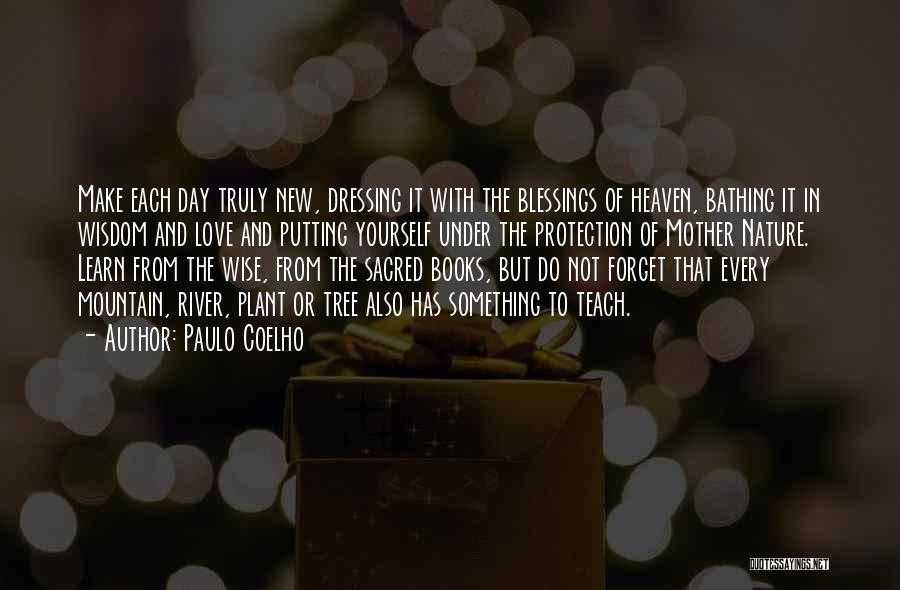 Heaven's Tree Quotes By Paulo Coelho