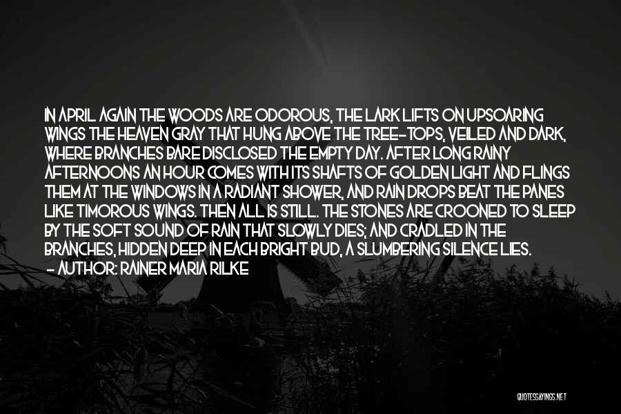 Heaven's Tree Quotes By Rainer Maria Rilke