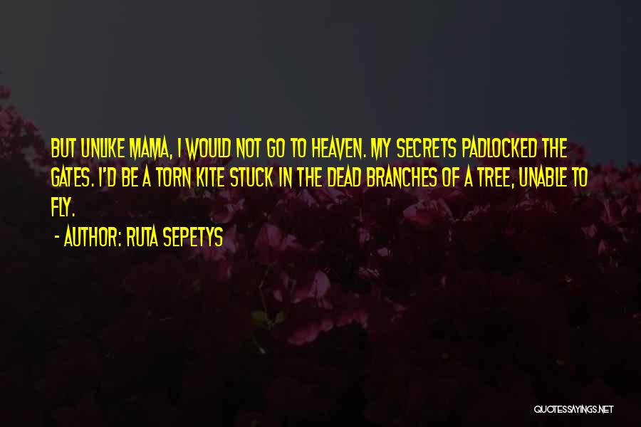 Heaven's Tree Quotes By Ruta Sepetys