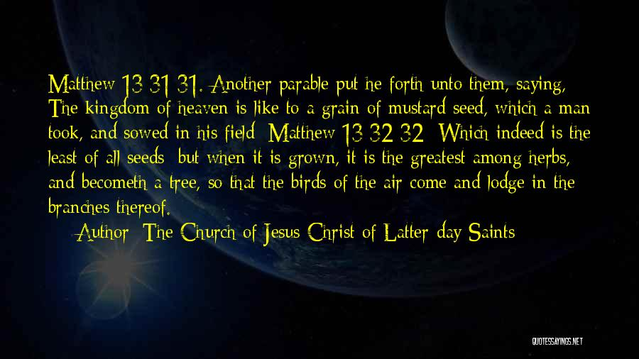 Heaven's Tree Quotes By The Church Of Jesus Christ Of Latter-day Saints