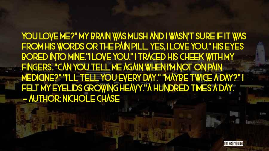 Heavy Eyelids Quotes By Nichole Chase