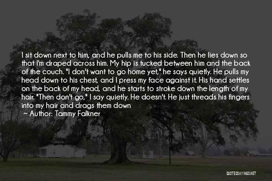 Heavy Eyelids Quotes By Tammy Falkner