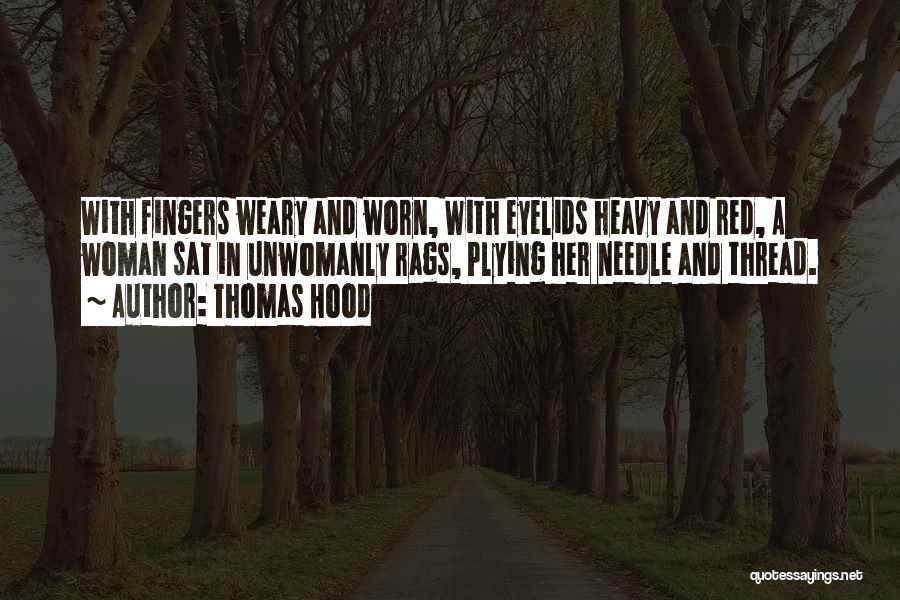 Heavy Eyelids Quotes By Thomas Hood