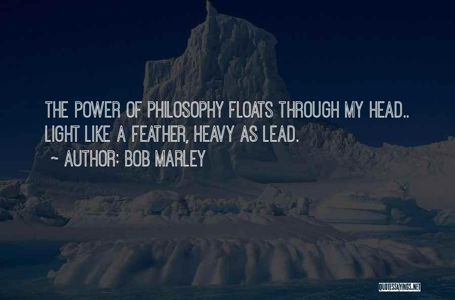 Heavy Head Quotes By Bob Marley