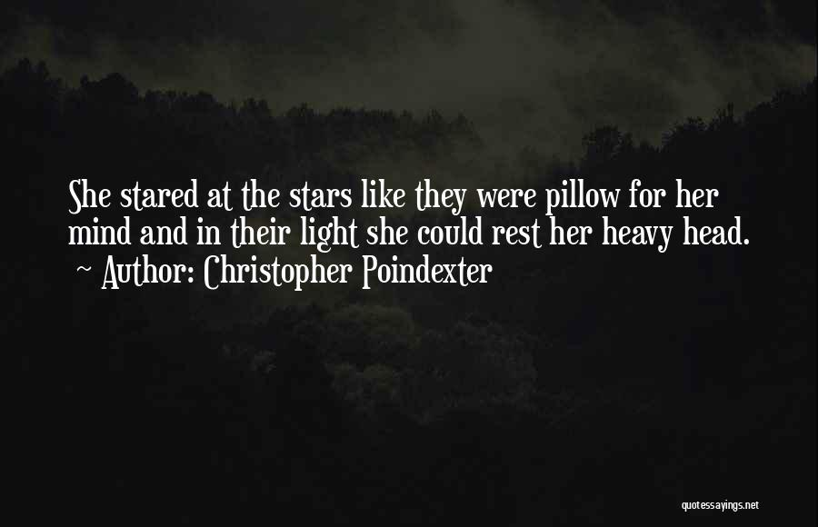 Heavy Head Quotes By Christopher Poindexter