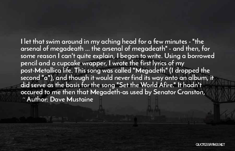 Heavy Head Quotes By Dave Mustaine