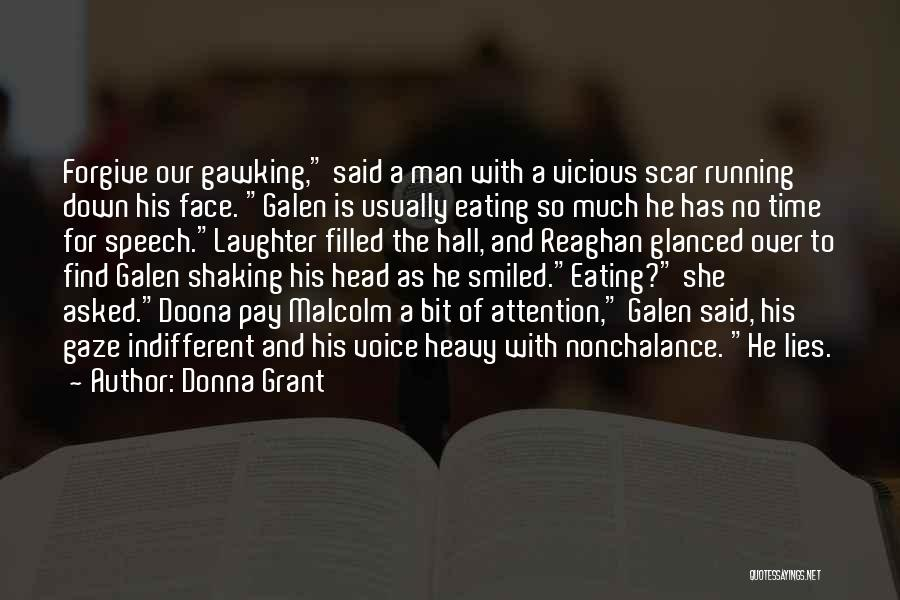 Heavy Head Quotes By Donna Grant