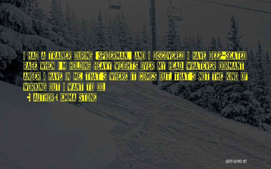 Heavy Head Quotes By Emma Stone