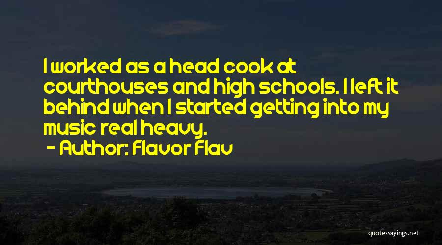 Heavy Head Quotes By Flavor Flav