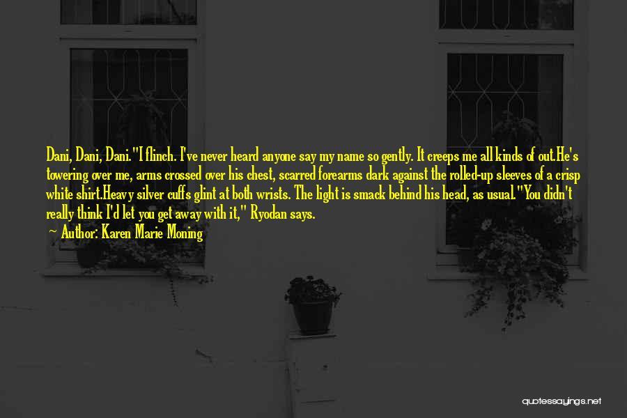 Heavy Head Quotes By Karen Marie Moning