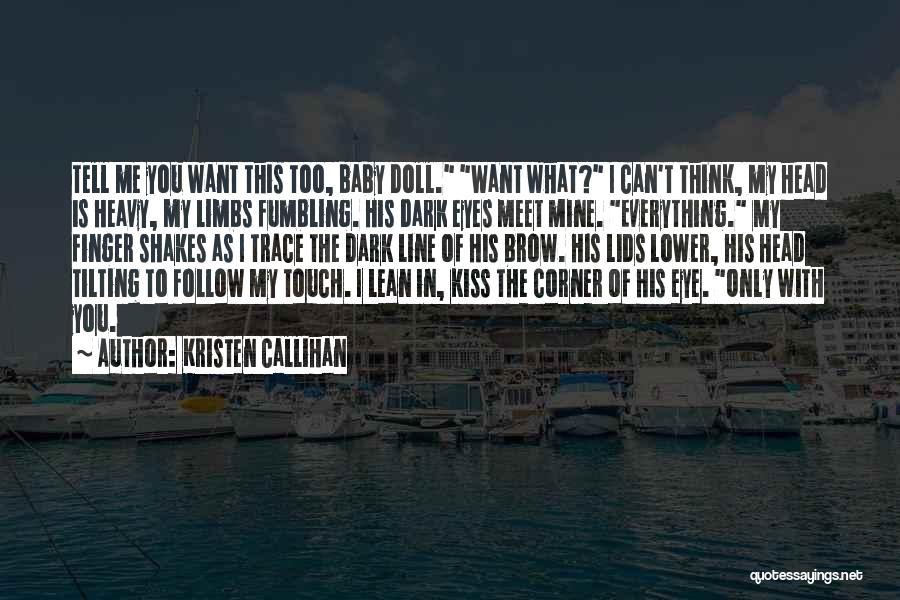 Heavy Head Quotes By Kristen Callihan