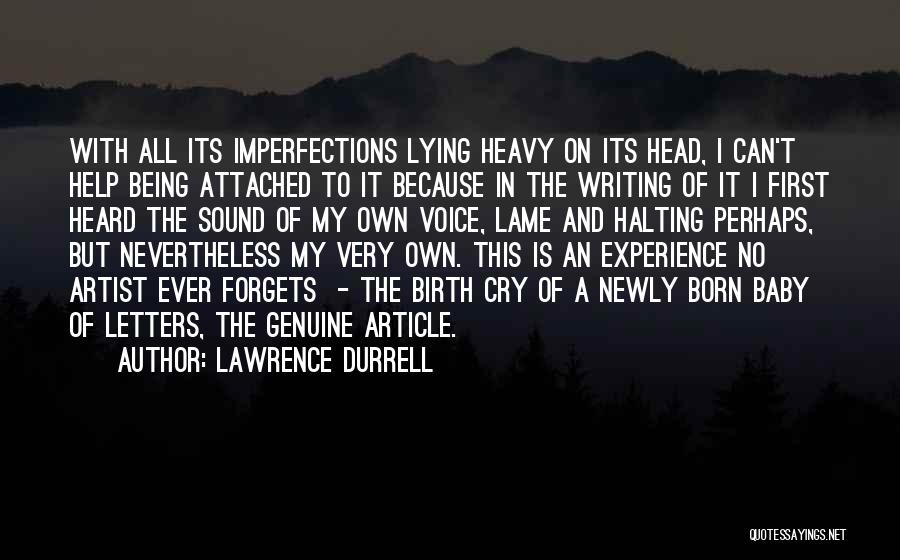 Heavy Head Quotes By Lawrence Durrell
