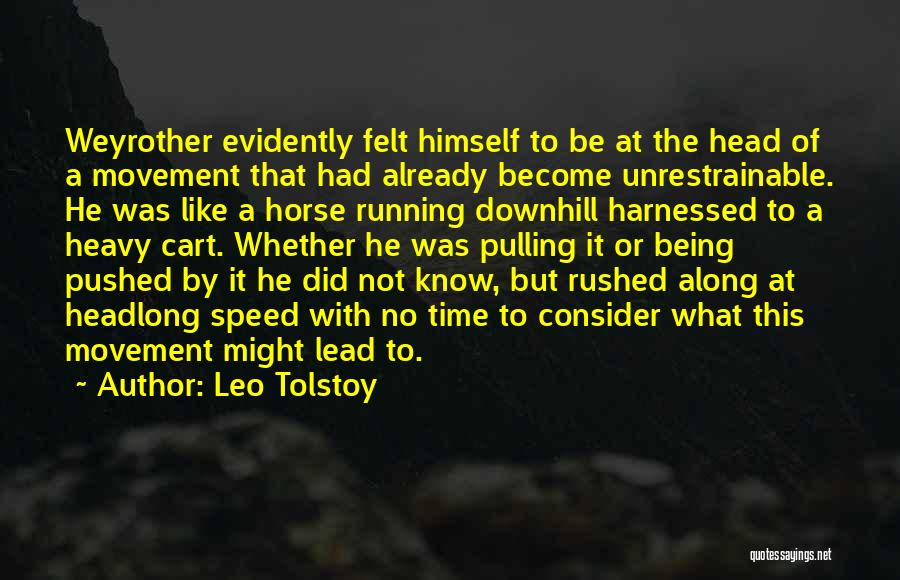 Heavy Head Quotes By Leo Tolstoy