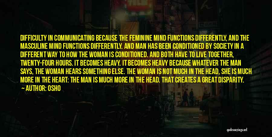 Heavy Head Quotes By Osho