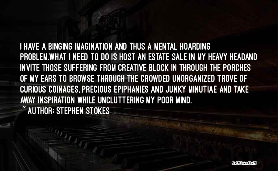 Heavy Head Quotes By Stephen Stokes