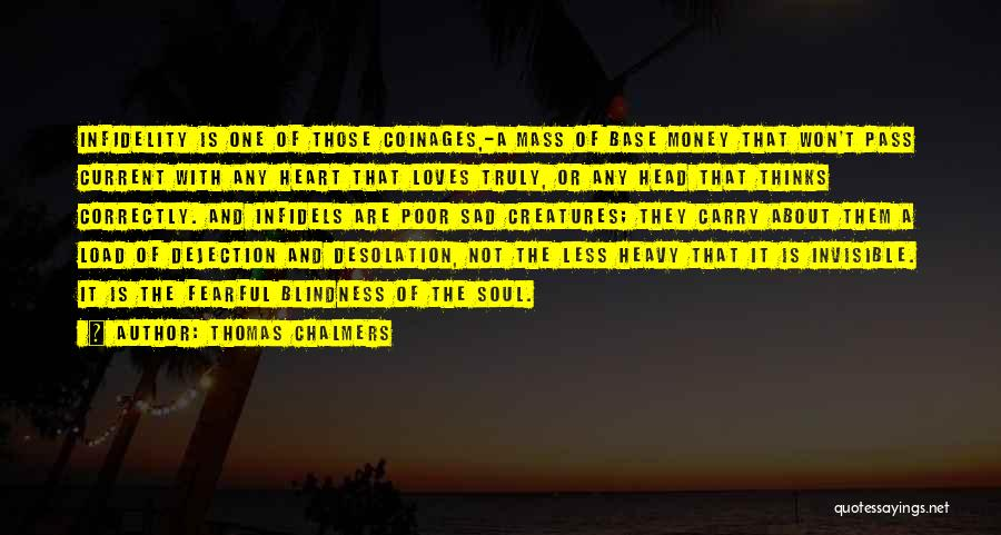 Heavy Head Quotes By Thomas Chalmers