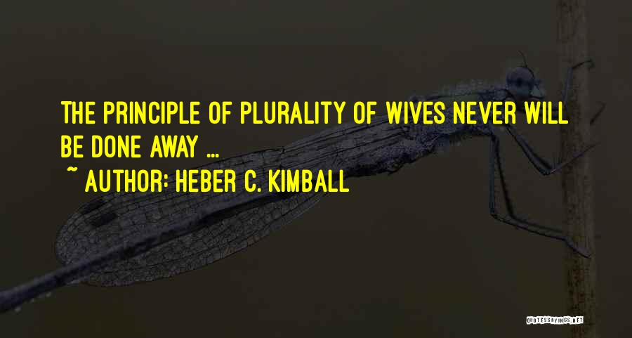 Heber C. Kimball Quotes 1396768