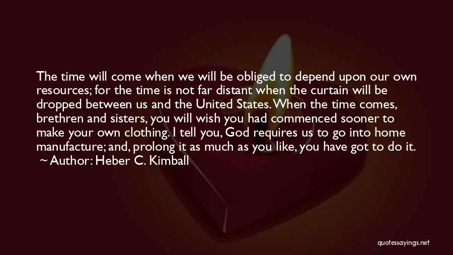 Heber C. Kimball Quotes 1457313
