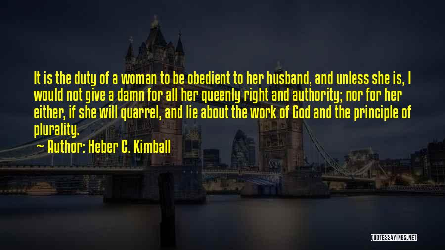 Heber C. Kimball Quotes 1481944