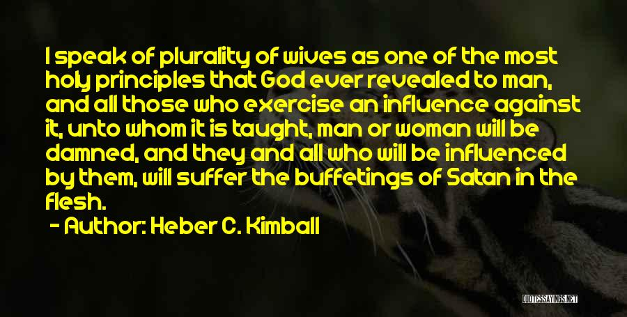 Heber C. Kimball Quotes 2119882