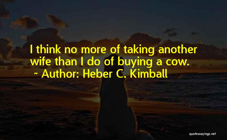 Heber C. Kimball Quotes 246964