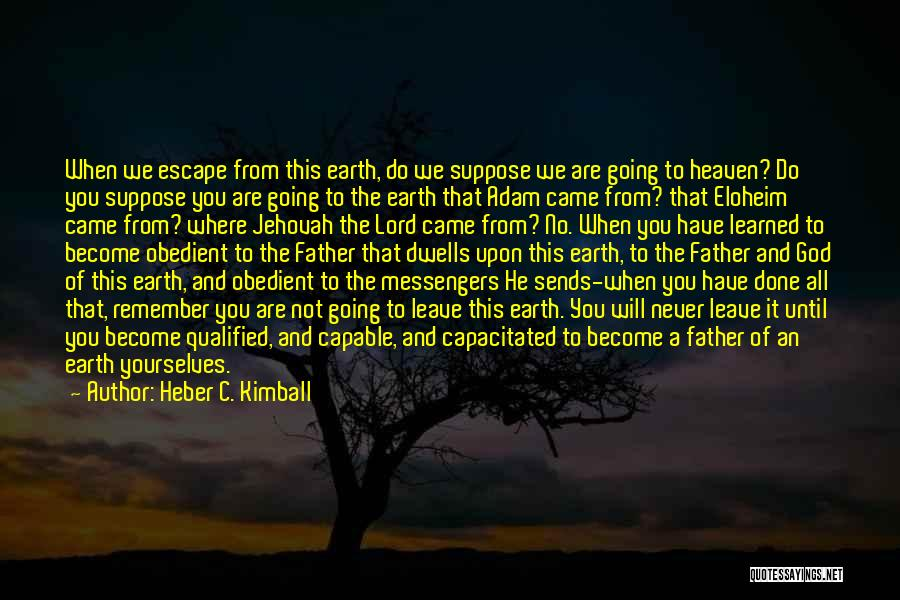 Heber C. Kimball Quotes 987644