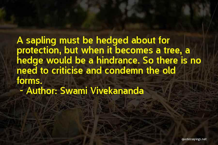 Hedge Of Protection Quotes By Swami Vivekananda