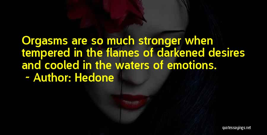 Hedone Quotes 1653479