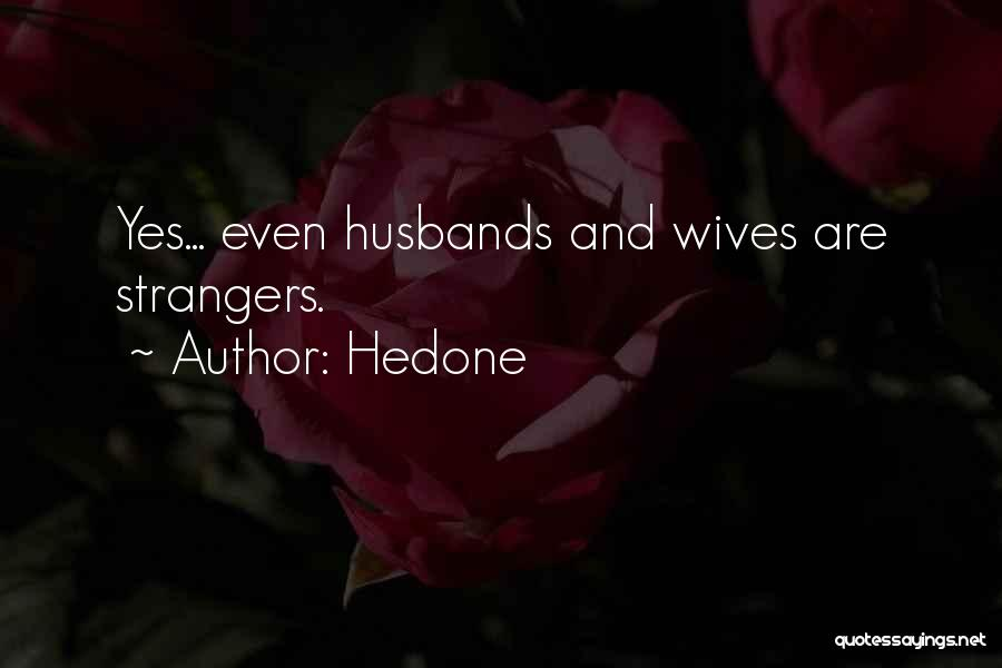 Hedone Quotes 1729100