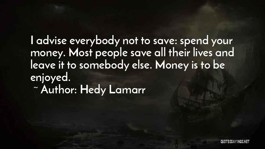 Hedy Lamarr Quotes 1114703