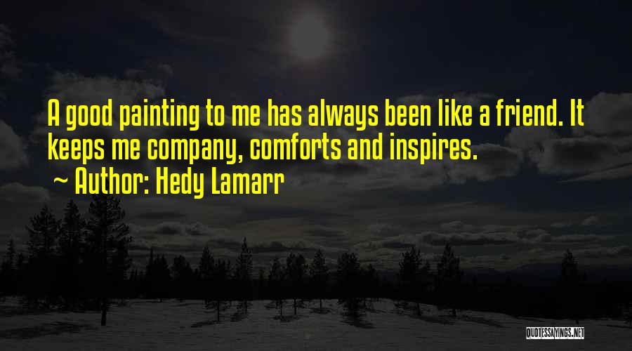 Hedy Lamarr Quotes 1298502