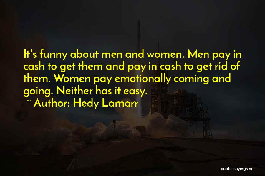 Hedy Lamarr Quotes 185972