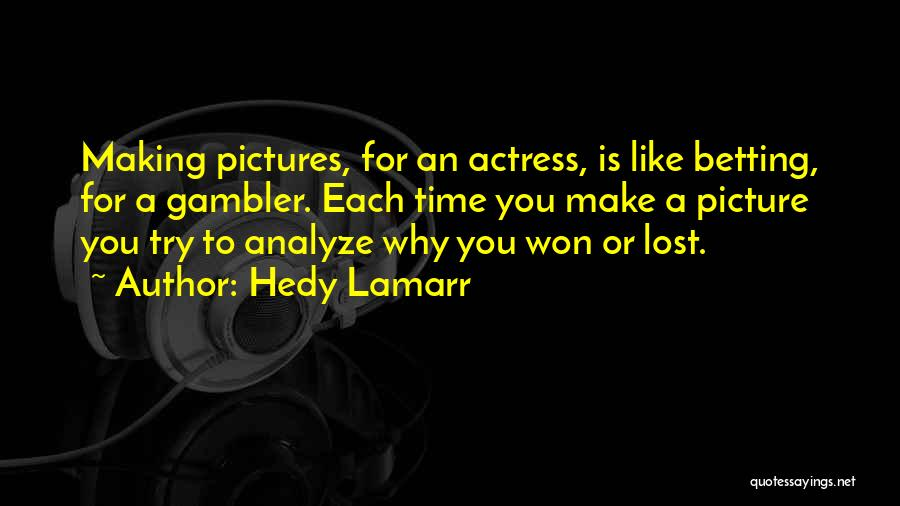 Hedy Lamarr Quotes 2026908