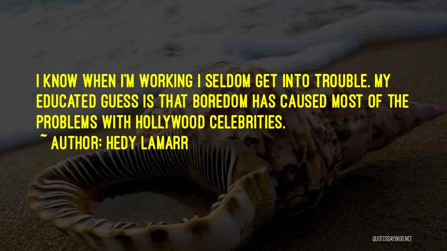 Hedy Lamarr Quotes 321494